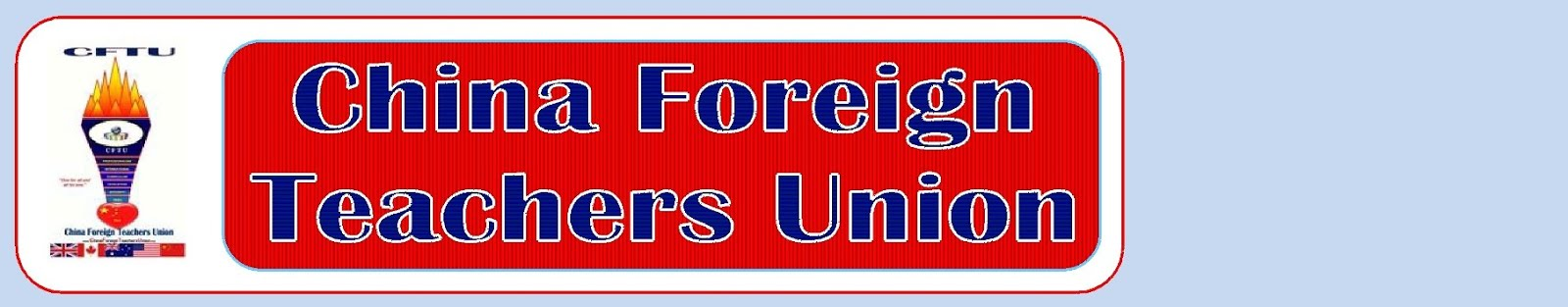 China in Asia (online): China Foreign Teachers Union (CFTU) - Website based volunteer organisation - China